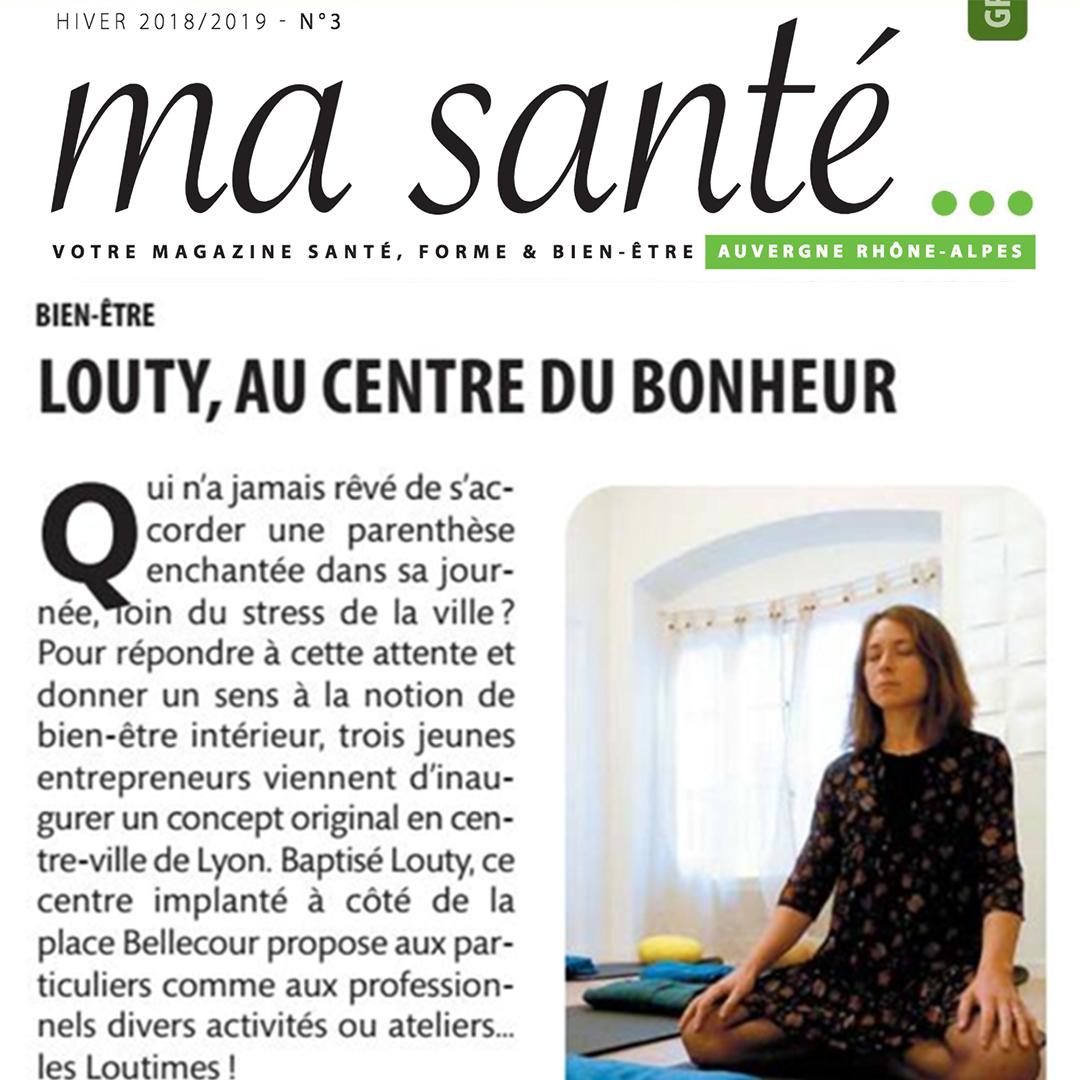 Article louty au centre du bien-être dans le magazine Ma Santé