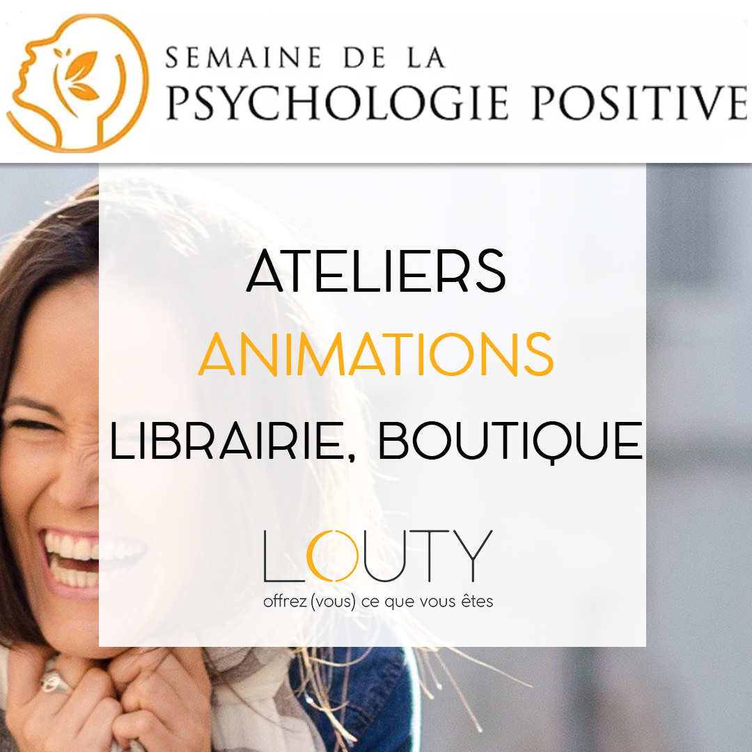 Psychologie positive chez LOUTY
